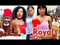 Download Royal Vow Season 4 - 2018 Latest Nigerian Nollywood Movie Full HD | YouTube Films in Mp3, Mp4 and 3GP