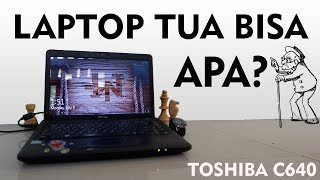 REVIEW MAKSA LAPTOP TUA!! | Review Toshiba C640 #giveawaydkid