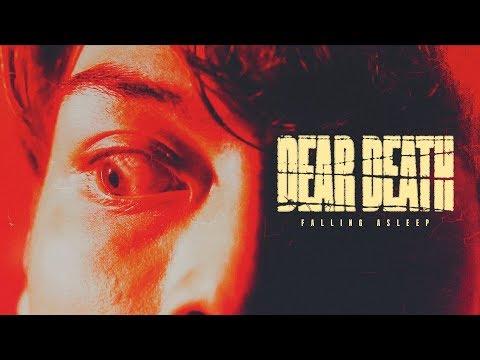 Falling Asleep - Dear Death (OFFICIAL MUSIC VIDEO)