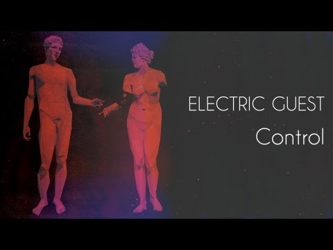Electric Guest - Control