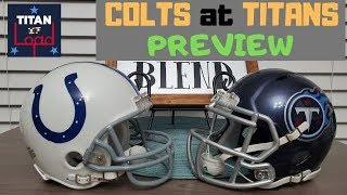 Indianapolis Colts at Tennessee Titans Preview and Highlights From Week 1