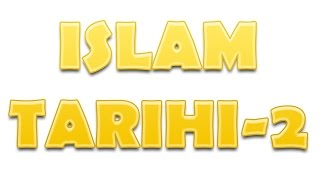 İslam Tarihi 2 |9.Sınıf Tarih