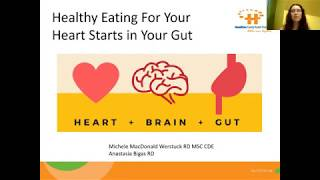 Healthy Eating for Your Heart Starts in Your Gut!