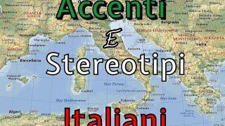 Accenti e stereotipi italiani