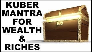 KUBER MANTRA : FOR WEALTH AND RICHES : 432 HZ : VERY POWERFUL !