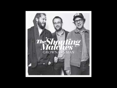 The Shouting Matches - Gallup Nm