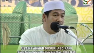 HIKMAH ATAS KETENTUAN ALLAH-USTAZ AHMAD DUSUKI RANI