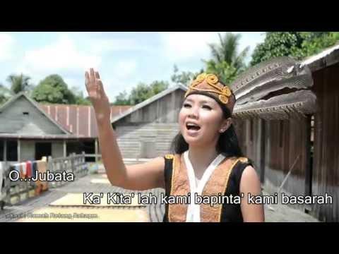 O   Jubata ( Lagu Dayak Ahe / Kanayatn )
