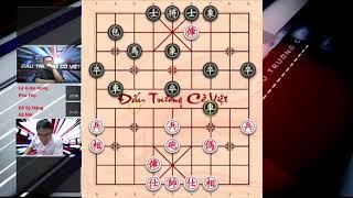 Tướng cờ tướng Phú Thọ LÊ XUÂN HÙNG đối đầu ĐỖ SĨ ĐĂNG Đấu trường cờ việt vòng 4 ván 1