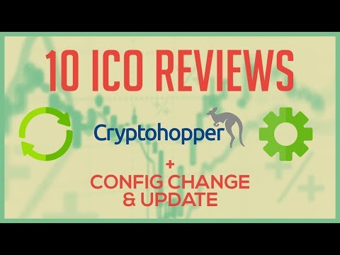 Ten ICO Reviews and a Cryptohopper Trading Bot Update