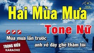 Hai Mùa Mưa karaoke Tone Nữ Nhạc Sống | Trọng Hiếu