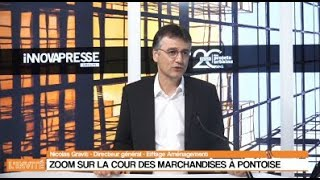 L'invité d'Innovapresse : Nicolas Gravit présente la Cour des marchandises à Pontoise.