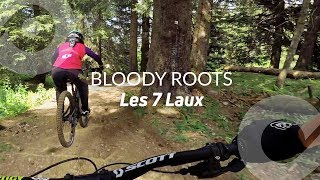[GIRL EDITION] BLOODY ROOTS, Les 7 Laux bike park, France