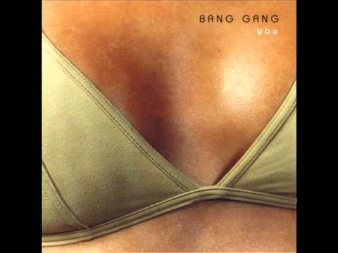 Bang Gang - Liar