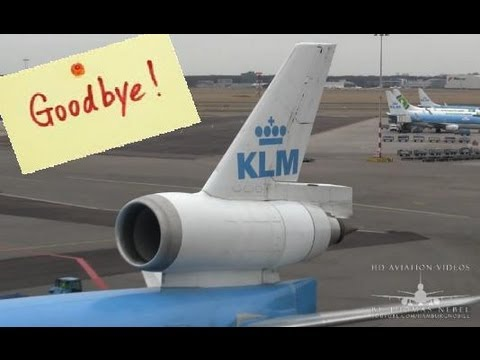 ✈[Full HD] GOOD BYE KLM MD-11! A Tribute