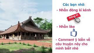 Audio Truyện Truyện Cổ Tích Việt Nam   Sự tích đình làng Đa Hòa