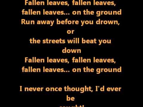 Fallen Leaves-Billy Talent (with Lyrics)