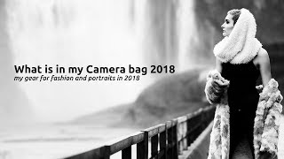 WHAT IS IN MY CAMERA BAG 2018: My gear for fashion and portraits in 2018