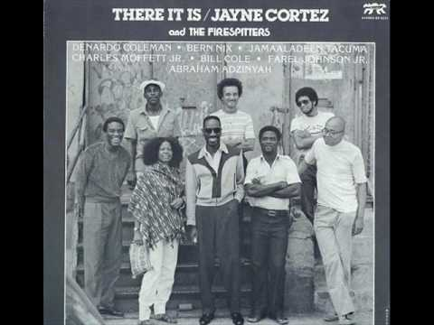 jayne cortez and the firespitters - there it is