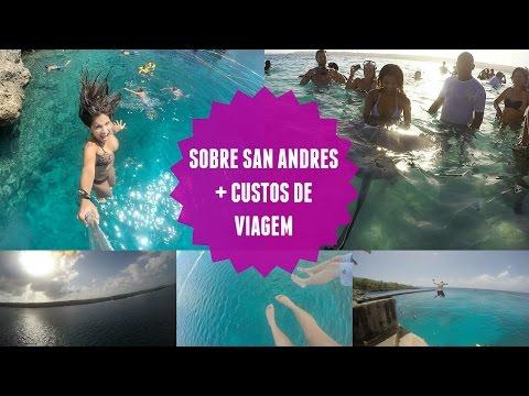 SOBRE SAN ANDRE?S + CUSTOS DE VIAGEM