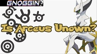 PokeMyth: Arceus and the Unown | Gnoggin