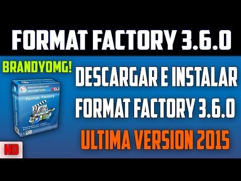 Descargar Format Factory 3.6.0 Ultima Version 2015