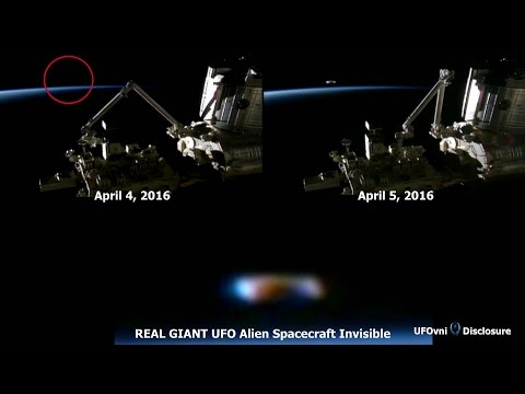 REAL GIANT UFO Alien Spacecraft Invisible Near ISS, April 6, 2016