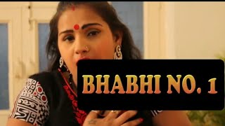 Bhabhi no. 1 || Part 2 - Hindi short movie - Sex Stories Hindi