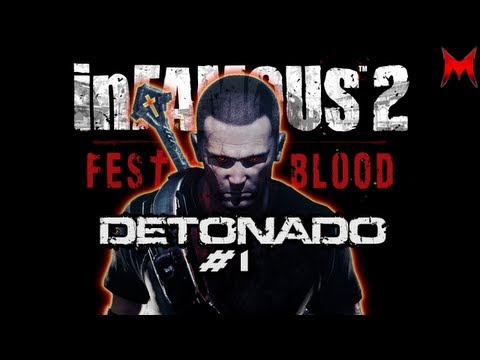 inFAMOUS 2 Detonado: Festival of Blood Parte #1 PT-BR (HD)