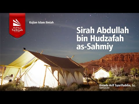 Sirah Sahabat | Ustadz Arif Syarifuddin, Lc