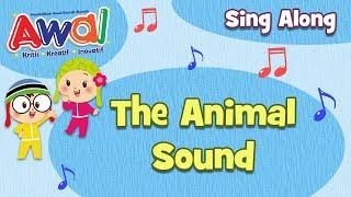 Preschool Song | Sing Along | The Animal Sound