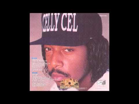 Celly Cel - Heat 4 Yo Azz [1994 - Full Album]