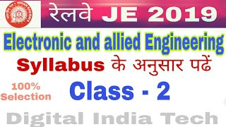 Railway JE || Electronic and Allied Engg || CLASS - 2 || Electronic Components & Materials