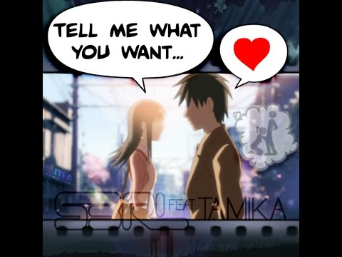 Tell Me What You Want - S3RL feat Tamika