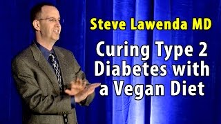 Transform Your Plate, Transform Your Life - Steve Lawenda MD