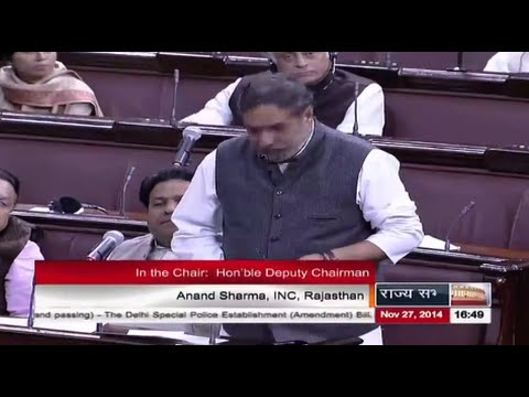 Sh. Anand Sharma's comments on The Delhi Special Police Establishment (Amnd.) Bill, 2014.