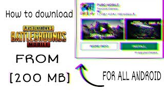 PUBG HIGHLY COMPRESSED 200 MB ENGLISH VERSION IN ANDROID 2.2 MB