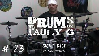 Quiet Riot - Metal Health (Drum cover) by Paul Gherlani