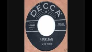 Watch Webb Pierce I Dont Care video