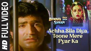 Achha Sila Diya Tune Mere Pyar Ka [Full Song] - Bewafa Sanam