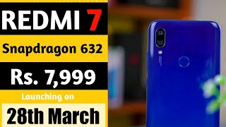 Redmi 7 Hands-On| Redmi 7 Price & Launch date in India| Specification| Redmi 7 vs Redmi Note 7.