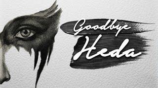 Goodbye, Heda.