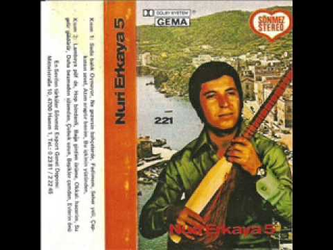 Nuri Erkaya - Çubuk Uzun (Sönmez)
