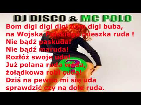 DJ DISCO Feat. MC POLO - SZALONA RUDA + Karaoke