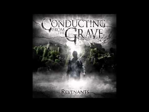 Conducting From The Grave - Her Poisoned Tongues
