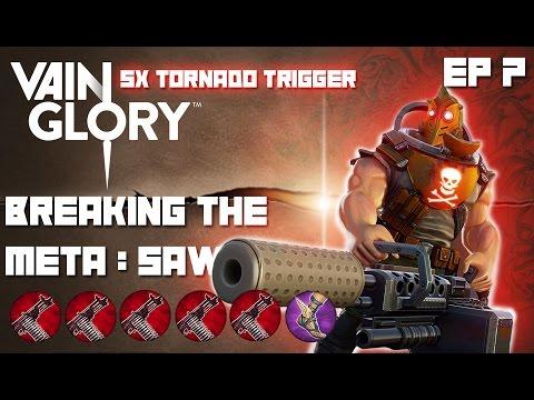Vainglory - Breaking The Meta EP 7: Saw  5x Tornado Trigger  Lane Gameplay