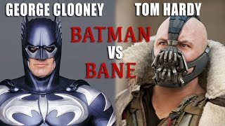 George Clooney Batman VS Tom Hardy Bane
