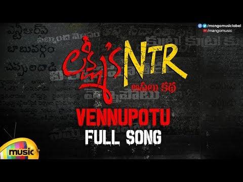 Vennupotu Full Song | Lakshmi's NTR Movie Songs | RGV | Kalyani Malik | Sira Sri | Mango Music