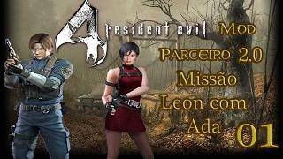 Resident Evil 4 Mod Parceiro Parte 01 Início da Missão Leon com Ada