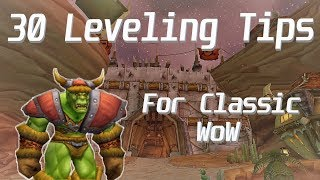 Get Ready for a WoW Classic Summer! 30 Tips to Help You Level in Classic!